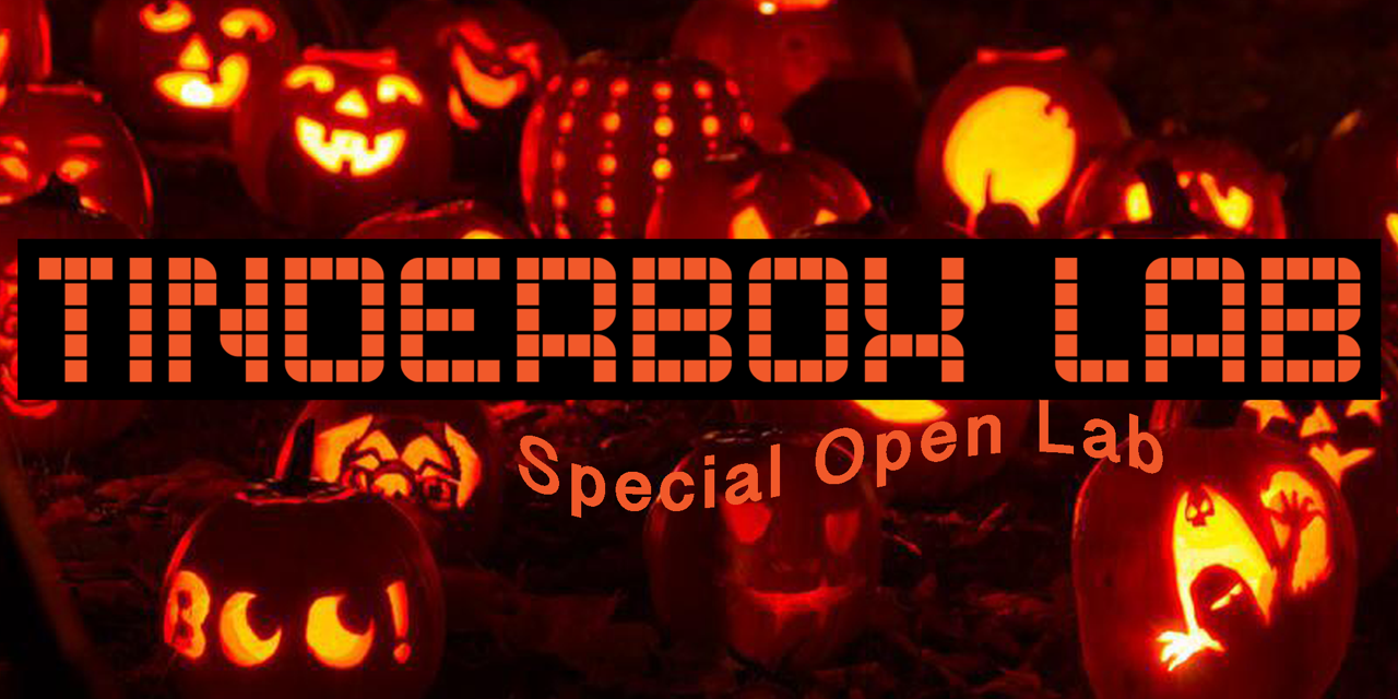 Tinderbox Lab Spooky Eve!